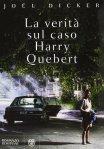La verità sul caso Harry Quebert - Bompiani