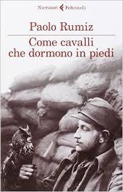 Come cavalli che dormono in piedi, Paolo Rumiz. Feltrinelli.