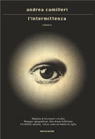 Andrea Camilleri, L'Intermittenza, Mondadori.