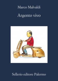 Argento Vivo, Marco Malvaldi, Sellerio.