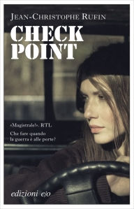 Jean-Christophe Rufin, Check Point, E/O.