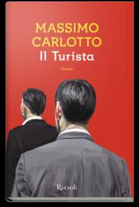 Massimo Carlotto, Il Turista, Rizzoli.